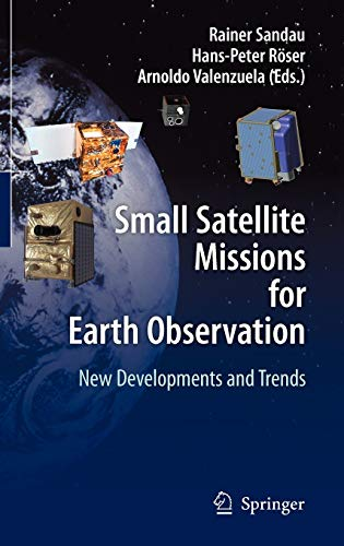 Small Satellite Missions for Earth Observation: Rainer Sandau