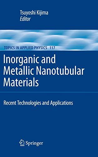 Inorganic and Metallic Nanotubular Materials: Tsuyoshi Kijima