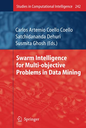 Swarm Intelligence for Multi-objective Problems in Data Mining: Carlos A. Coello