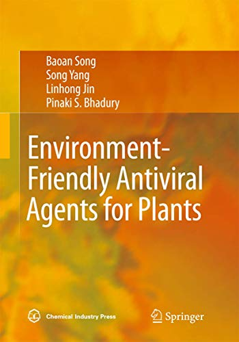 Environment-Friendly Antiviral Agents for Plants: Baoan Song