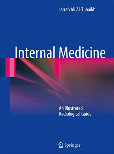 9783642037085: Internal Medicine: An Illustrated Radiological Guide