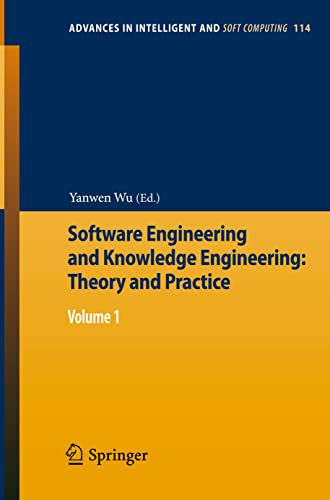 Software Engineering and Knowledge Engineering: Theory and Practice: Yanwen Wu
