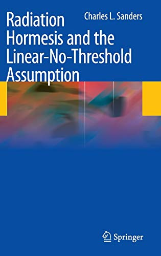 9783642037191: Radiation Hormesis and the Linear-No-Threshold Assumption