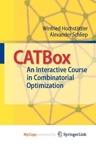 9783642038235: CATBox: An Interactive Course in Combinatorial Optimization
