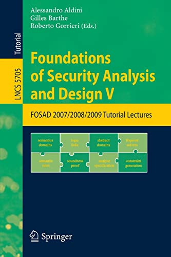 9783642038280: Foundations of Security Analysis and Design V: FOSAD 2007/2008/2009 Tutorial Lectures (Lecture Notes in Computer Science)
