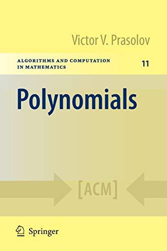 9783642039799: Polynomials (Algorithms and Computation in Mathematics)
