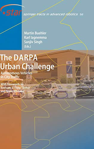 The DARPA Urban Challenge Autonomous Vehicles in City Traffic Springer Tracts in Advanced Robotics