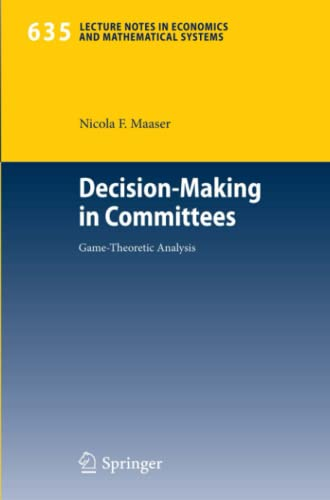 Decision-Making in Committees: Game-Theoretic Analysis: Maaser, Nicola F.