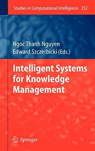 Intelligent Systems for Knowledge Management: Edward Szczerbicki