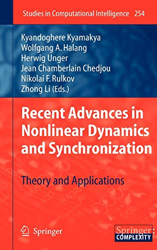 Recent Advances in Nonlinear Dynamics and Synchronization: Kyandoghere Kyamakya