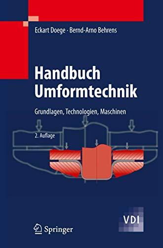 9783642042485: Handbuch Umformtechnik: Grundlagen, Technologien, Maschinen (VDI-Buch) (German Edition)