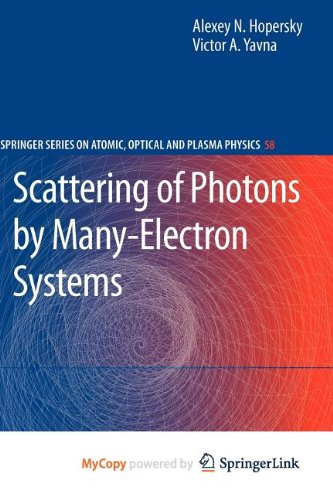 9783642043222: Scattering of Photons by Many-Electron Systems
