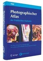 photographischer atlas praktischen anatomie von thiel walter - ZVAB