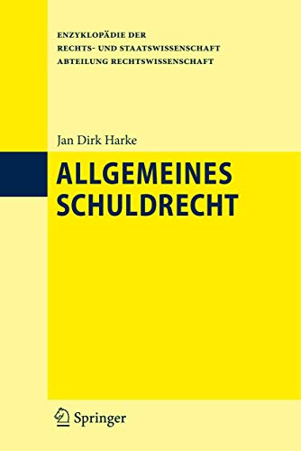 9783642043246: Allgemeines Schuldrecht (Enzyklopädie der Rechts- und Staatswissenschaft)