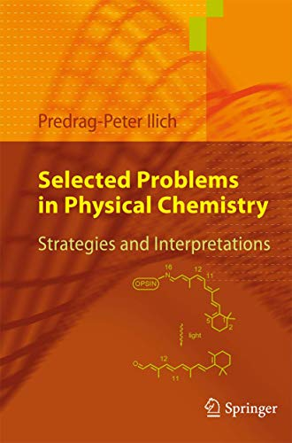 9783642043260: Selected Problems in Physical Chemistry: Strategies and Interpretations