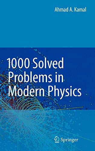 9783642043321: 1000 Solved Problems in Modern Physics