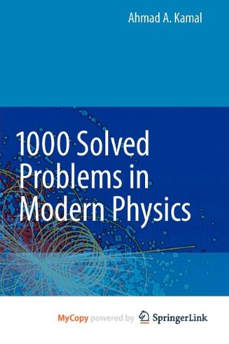 9783642043642: 1000 Solved Problems in Modern Physics