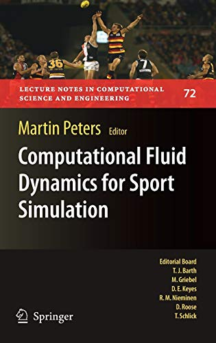 9783642044656: Computational Fluid Dynamics for Sport Simulation (Lecture Notes in Computational Science and Engineering)