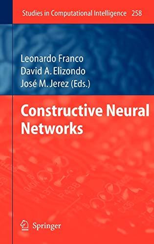 Constructive Neural Networks: Leonardo Franco