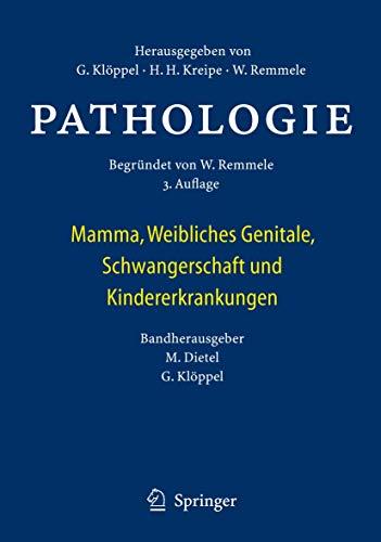 9783642045639: Pathologie: Mamma, Weibliches Genitale, Schwangerschaft und Kindererkrankungen (German Edition)