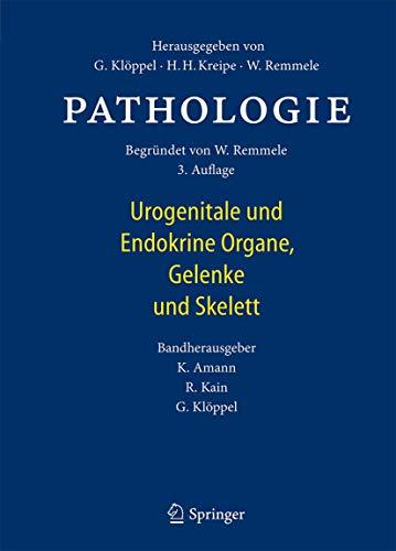 Pathologie: Urogenitale und Endokrine Organe, Gelenke und Skelett (German Edition)