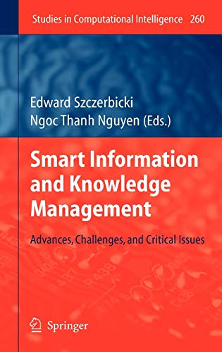 9783642045837: Smart Information and Knowledge Management: Advances, Challenges, and Critical Issues (Studies in Computational Intelligence)