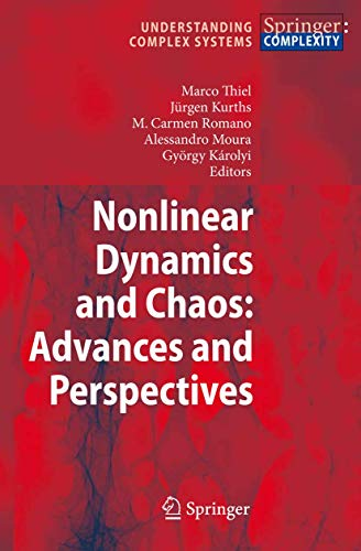 9783642046285: Nonlinear Dynamics and Chaos: Advances and Perspectives (Understanding Complex Systems)