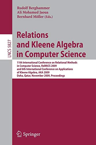 Relations and Kleene Algebra in Computer Science: 11th International Conference on Relational ...