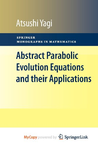 9783642046599: Abstract Parabolic Evolution Equations and their Applications