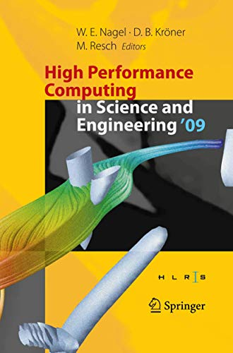 High Performance Computing in Science and Engineering '09: Transactions of the High Performance...