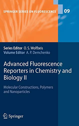 Advanced Fluorescence Reporters in Chemistry and Biology 2: Alexander P. Demchenko