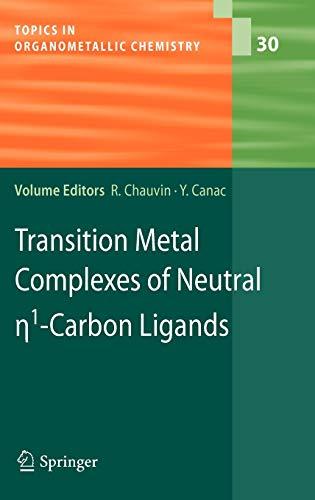 Transition Metal Complexes of Neutral eta1-Carbon Ligands (Hardback)