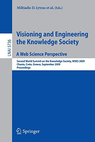 Visioning and Engineering the Knowledge Society -: Ernesto Damiani, John