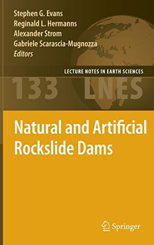 9783642047633: Natural and Artificial Rockslide Dams (Lecture Notes in Earth Sciences)
