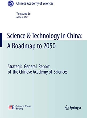 9783642048227: Science & Technology in China: A Roadmap to 2050: Strategic General Report of the Chinese Academy of Sciences