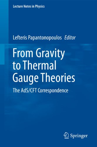 9783642048630: From Gravity to Thermal Gauge Theories: The AdS/CFT Correspondence (Lecture Notes in Physics)
