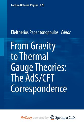 9783642048821: From Gravity to Thermal Gauge Theories: The AdS/CFT Correspondence