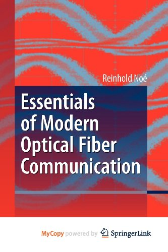9783642048845: Essentials of Modern Optical Fiber Communication