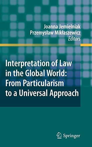 Interpretation of Law in the Global World: Jemielniak, Joanna (Editor),