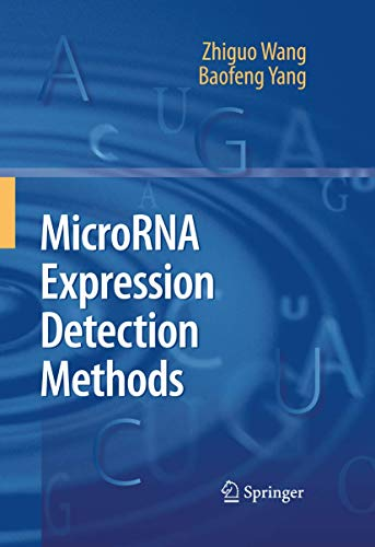 MicroRNA Expression Detection Methods: Zhiguo Wang