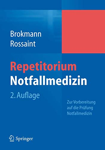 "9783642049590: Repetitorium Notfallmedizin: Zur Vorbereitung auf die Prüfung ""Notfallmedizin"""