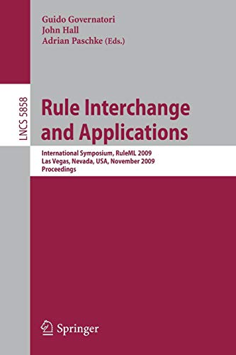 Rule Interchange and Applications: International Symposium, RuleML: Guido Governatori, John