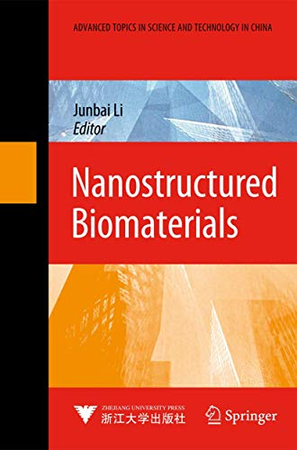 Nanostructured Biomaterials: Li, Junbai