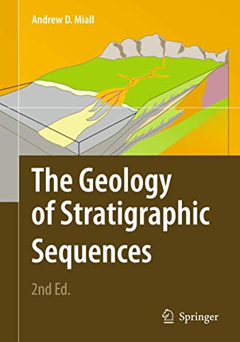 9783642050268: The Geology of Stratigraphic Sequences