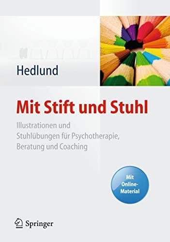 9783642050633: Mit Stift und Stuhl: Illustrationen und Stuhlübungen für Psychotherapie, Beratung und Coaching. Mit Online-Material