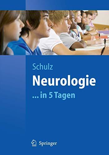 Neurologie...in 5 Tagen (Springer-Lehrbuch)