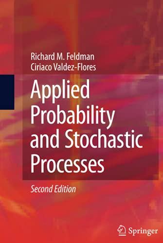 Applied Probability and Stochastic Processes: Richard M. Feldman