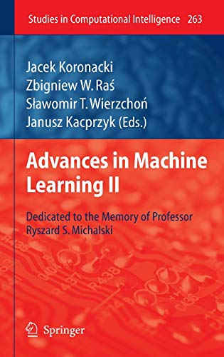 Advances in Machine Learning II: Jacek Koronacki