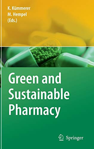 Green and Sustainable Pharmacy: Klaus Kümmerer