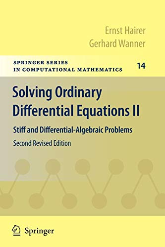 9783642052200: Solving Ordinary Differential Equations II: Stiff and Differential-Algebraic Problems (Springer Series in Computational Mathematics)